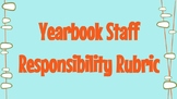 Yearbook Staff Responsibility Rubric