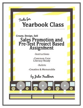 Yearbook Project Book Sales Assignment, Photography Task, Signs, Poster Making