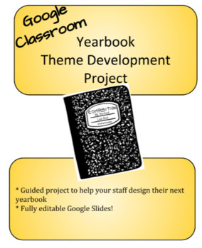 Yearbook Theme Development Project for the Digital Classroom