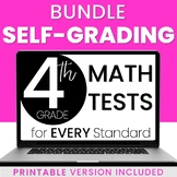 Distance Learning: 4th Grade Math Tests - Digital & Printable - ALL STANDARDS