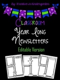 Yearlong Classroom Newletters- EDITABLE!