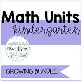 Yearlong Kindergarten Math Units (Growing Bundle)
