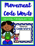 Yearlong Movement Code Words