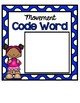 Yearlong Movement Code Words