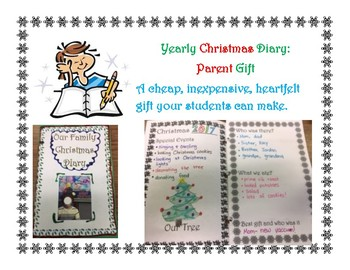 Yearly Family Christmas Diary---a student made parent gift