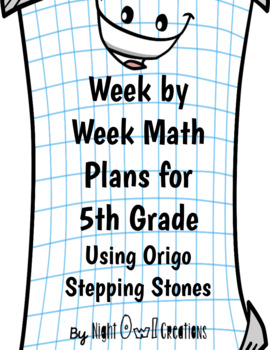 Yearly Math Plans for 5th Grade Using Origo Stepping Stones Program