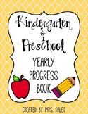 Yearly Progress Book (Preschool & Kindergarten)