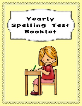 Yearly Spelling Test Booklet (Customizable)