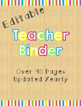 Yearly Teacher Binder - Bright Colors - Editable
