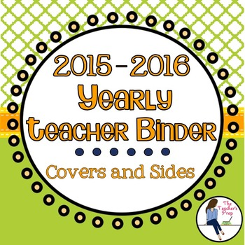 Yearly Teacher Binder Covers and Sides - Citrus Grove