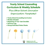 Yearly School Counseling Curriculum & Weekly Calendar