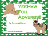 YeeHaw For Adverbs