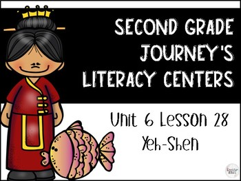 Yeh-Shen Journey's Literacy Centers Second Grade Lesson 28