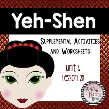 Yeh-Shen (Journeys Unit 6 Lesson 28)