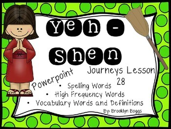 Yeh-Shen Powerpoint - Second Grade Journeys Lesson 28