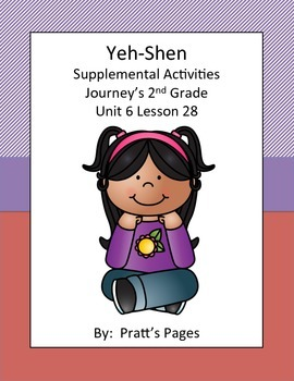 Yeh-Shen Supplemental Activities for Journey's Unit 6 Lesson 28