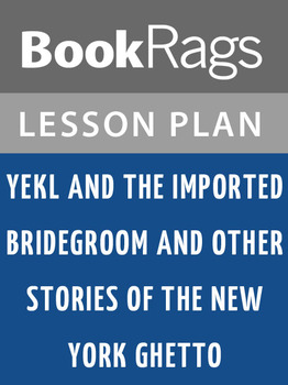 Yekl and the Imported Bridegroom Lesson Plans