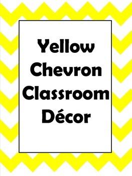 Yellow Chevron Classroom Decor