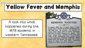Yellow Fever in Memphis!--PPT and Interactive Notes for teaching 5.SS.26a