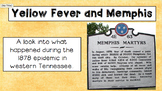 Yellow Fever in Memphis!--PPT and Interactive Notes for te