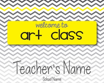 Yellow & Gray Chevron Welcome Sign