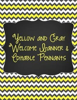 Yellow & Gray: Welcome Banner & Editable Pennants