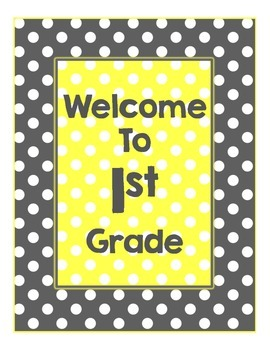 Yellow & Gray: Welcome to _____ Grade Poster