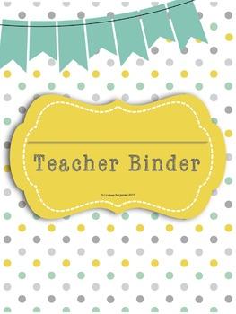 Teacher binder Yellow, Gray and Teal