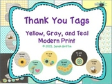 Yellow, Grey, and Teal Modern Prints ~ Thank You Tags Cards