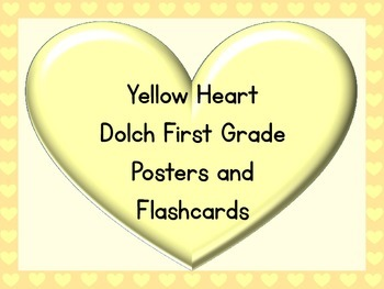 Yellow Heart Dolch First Grade Sight Word Posters and Flashcards
