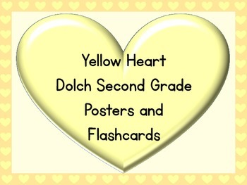 Yellow Heart Dolch Second Grade Sight Word Posters and Flashcards
