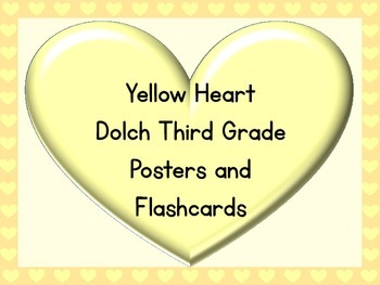 Yellow Heart Dolch Third Grade Sight Word Posters and Flashcards