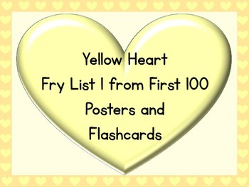 Yellow Heart Fry List 1 From 1st 100 Sight Word Posters and Flashcards