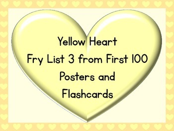 Yellow Heart Fry List 3 From 1st 100 Sight Word Posters an