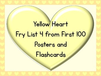 Yellow Heart Fry List 4 From 1st 100 Sight Word Posters and Flashcards