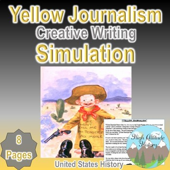 Yellow Journalism Creative Writing Simulation (U.S. History)