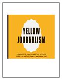 Yellow Journalism Project: Spanish-American War