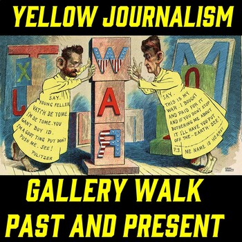 Yellow Journalism (Spanish-American War) Gallery Walk