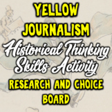 Yellow Journalism Today Choice Project - Spanish American War - Student Led