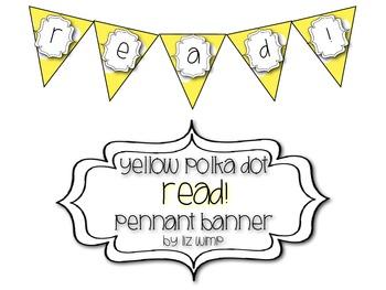 Yellow Polka Dot READ! Pennant Banner