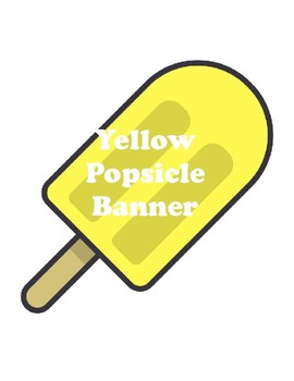 Yellow Popsicle Banner