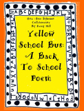 Yellow School Bus: A Back To School Poem