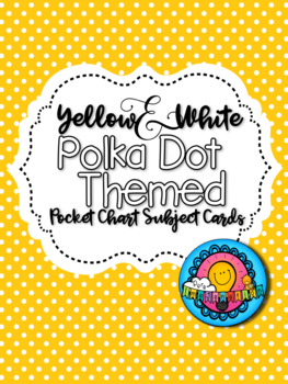 Yellow & White Polka Dot Themed Pocket Chart Subject Schedule Cards and Calendar