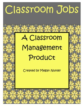 Yellow and Gray Classroom Job Management