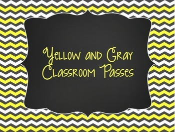 Yellow and Gray: Editable Classroom Passes