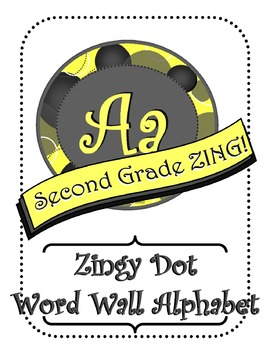 Yellow and Gray Zingy Dot Word Wall Alphabet