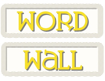 Yellow and Grey Chevron Word Wall