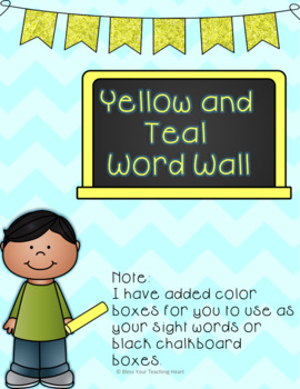 Yellow and Teal Word Wall