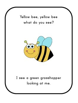 Yellow bee, yellow bee, what do you see? (AU spelling)