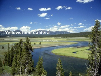 Yellowstone Caldera - Power Point - Information Facts Pictures